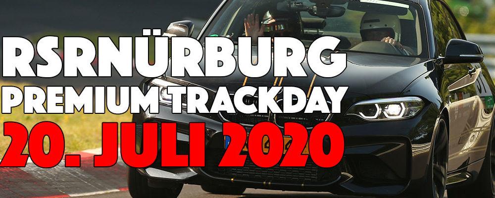 RSRNurburg Premium Trackday 20. Juli 2020